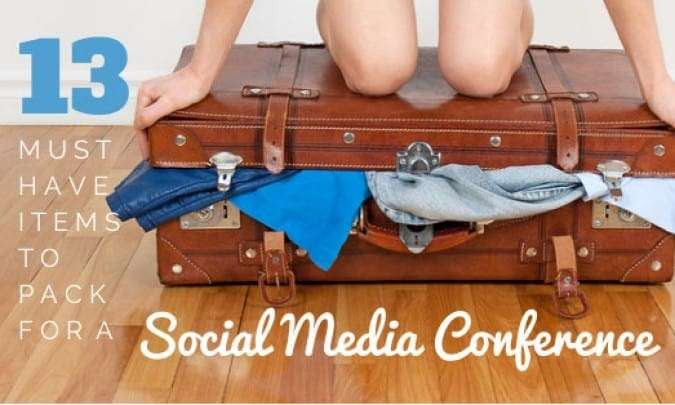 13 Must-Have Items to Pack for a Social Media Conference