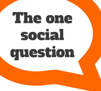 The One Social Question You Need to Ask