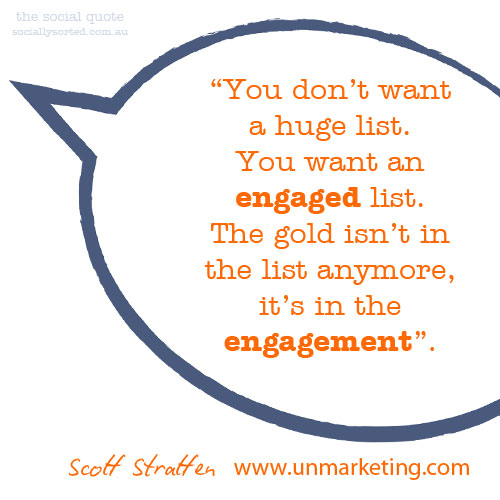 The Social Quote Scott Stratten On Building An Engaged List Adorable Quote List