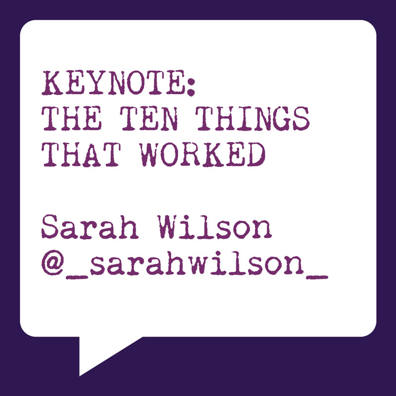 Problogger Training Event 2012 | Keynote | Sarah Wilson | The Ten things that worked | Socially Sorted