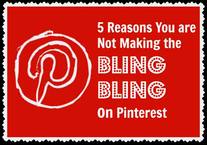 5 Reasons You Are Not Making Money On Pinterest - Article on Socially Sorted