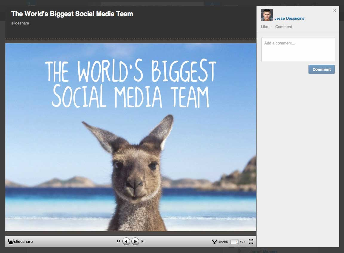 Slideshare on LInkedIn - Jess Desjardin - The World's Biggest Social Media Team