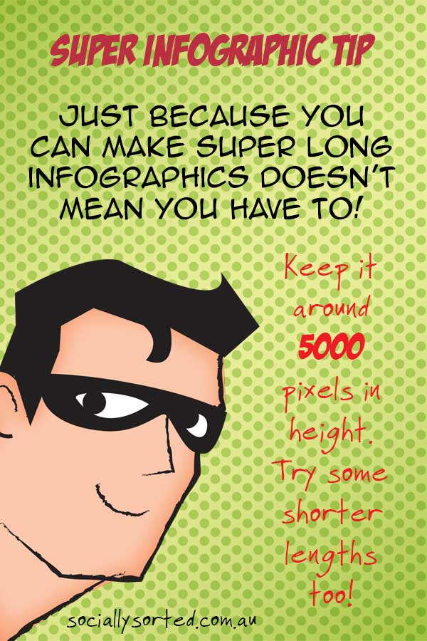 Super Infographic Tip - Keep your length to 5000 pixels