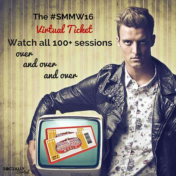 You can watch the SMMW16 Virtual Ticket Recordings over and over!