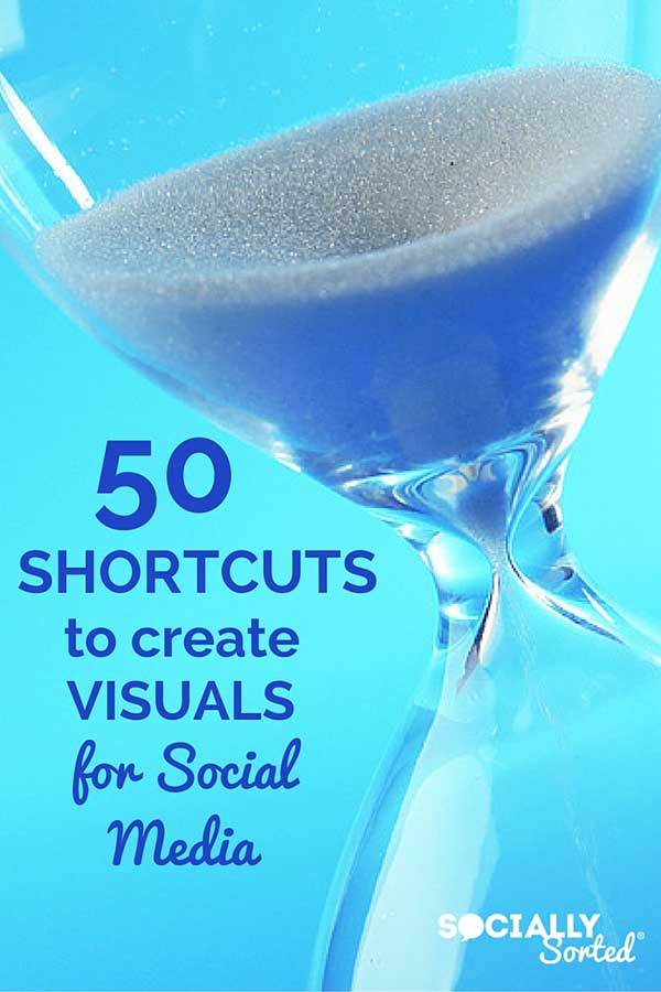 50 Shortcuts to create Visuals for Social Media