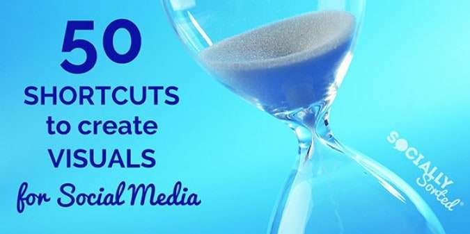50 Shortcuts to Create Visual Content for Social Media