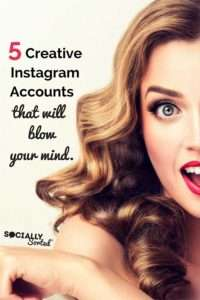 Are you ready to have your MIND BLOWN with these 5 Creative Instagram Accounts? You'll be scrolling for hours .. and there's tips for your business too!