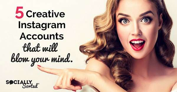 Get some inspiration from these 5 Creative Instagram Accounts for your own business account (and blow your mind in the process!)