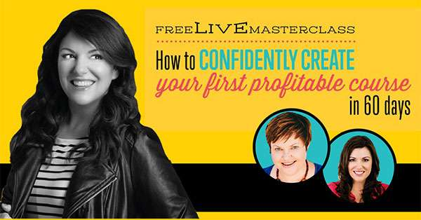Free Live Masterclass - How to Confidently Create Your First Profitable Course in 60 Days - with Amy Porterfield
