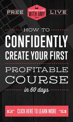 Create Your First Profitable Course in 60 Days with Amy Porterfield