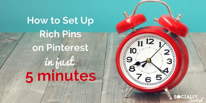How to Set up Rich Pins on Pinterest in Just 5 minutes