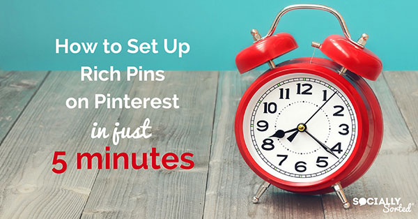 How to Set Up Rich Pins on Pinterest - 5 Minute Step-By-Step Walkthrough