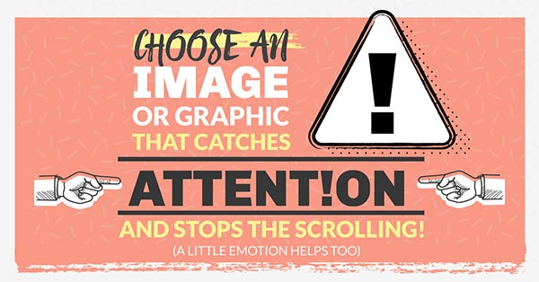 Choose an Image or Graphic that Catches Attention (click to see Infographic)