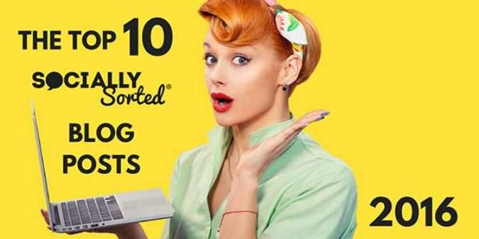 Top 10 Socially Sorted Blog Posts in 2016