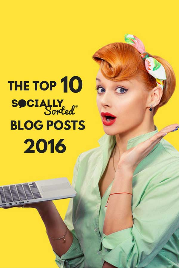 Top 10 Socially Sorted Blog Posts in 2016 - Read them all here!
