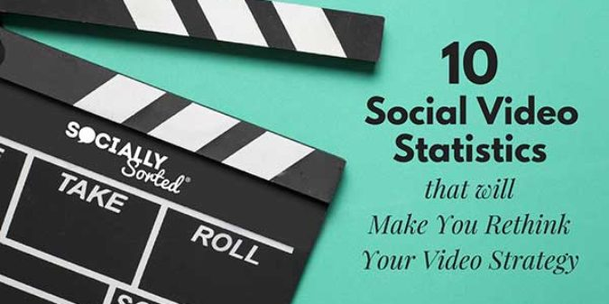 10 Social Video Statistics That Will Make You Rethink Video