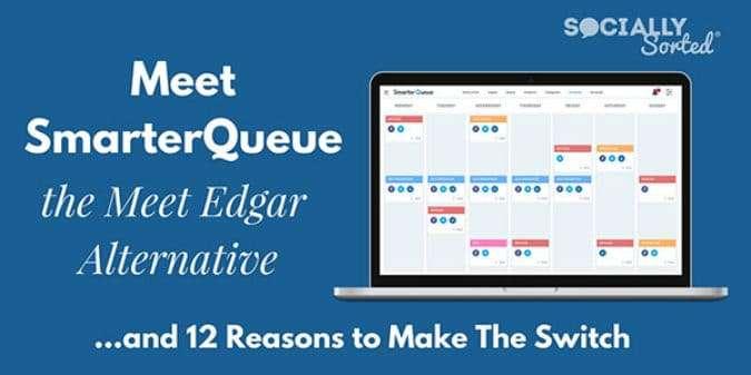 SmarterQueue as a Meet Edgar Alternative – 12 Reasons to Switch