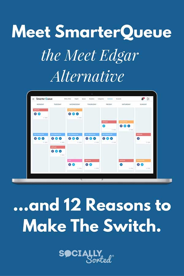 SmarterQueue as a Meet Edgar Alternative - 12 Reasons to Make the Switch
