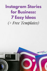 Instagram Stories for Business - 7 Easy Ideas (+ Free Templates)