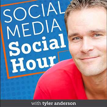 Social Media Social Hour Podcast with Tyler Anderson