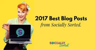2017 Best Blog Posts from Socially Sorted