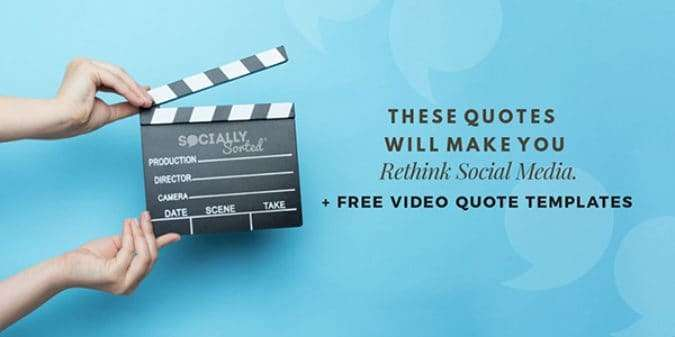 7 Powerful Social Quotes To Make You Think [+ Free Quote Video Storyboards]