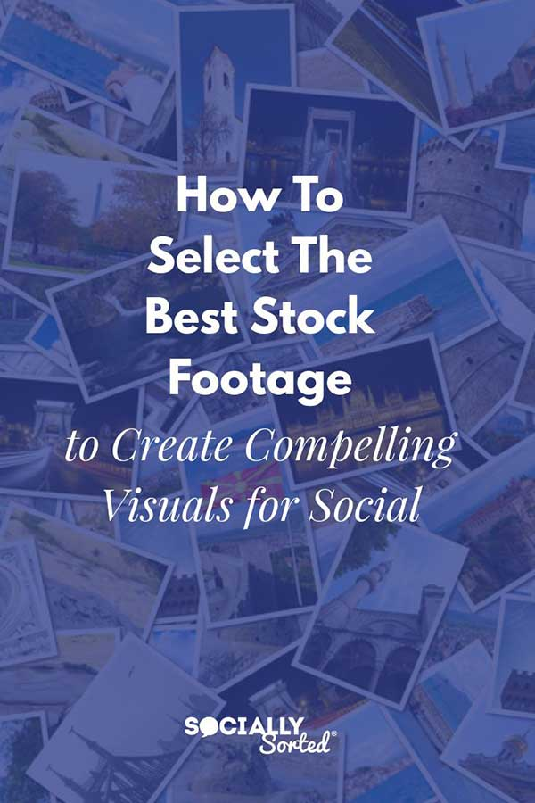 How To Select The Best Stock Footage To Create Compelling