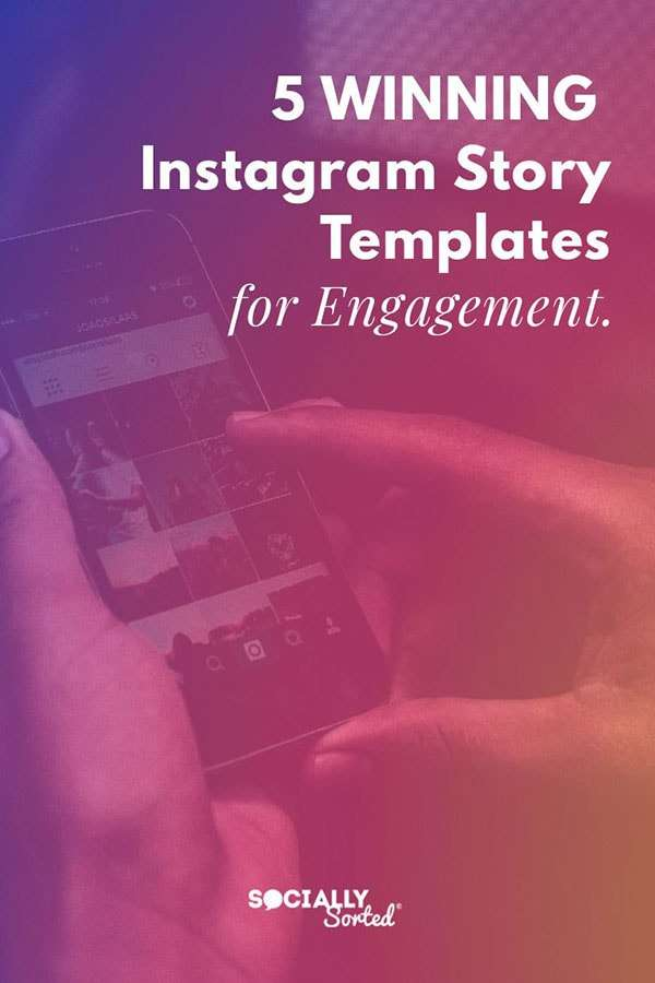 5 Winning Instagram Story Templates For Engagement