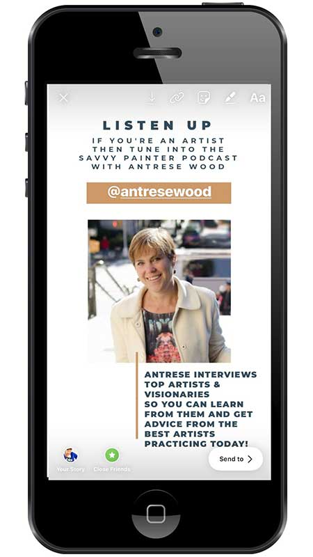 5 Winning Instagram Story Templates For Engagement - Artist Feature Template - Antrese Wood and the Savvy Painter Podcast