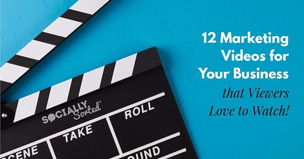 12 Marketing Videos for Your Business (that Viewers Love to Watch)
