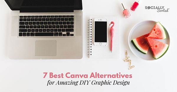 7 Best Canva Alternatives for Amazing DIY Graphic Design - Socially