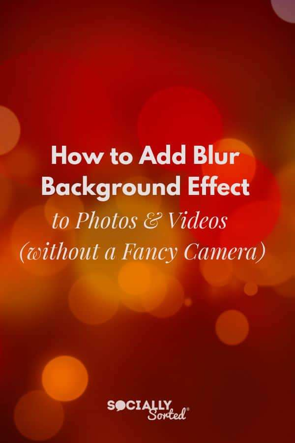 How to Add Blur Background Effect to Smartphone Photos and Videos