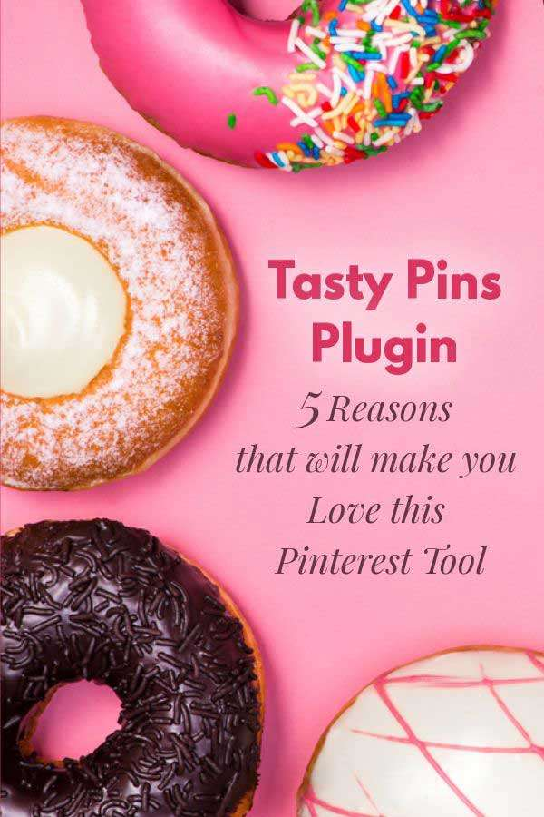 Tasty Pins Plugin - 5 Reasons that will make you Love this Pinterest Tool