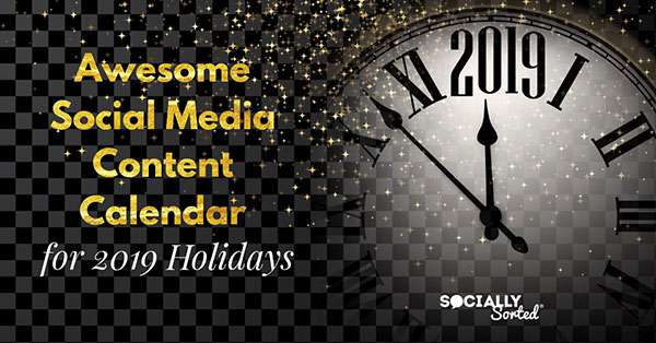 Awesome Social Media Content Calendar For 2019 Holidays Infographic