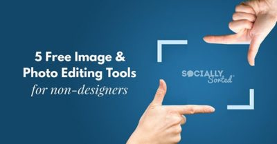 5 Free Image and Photo Editing Tools for Non-Designers