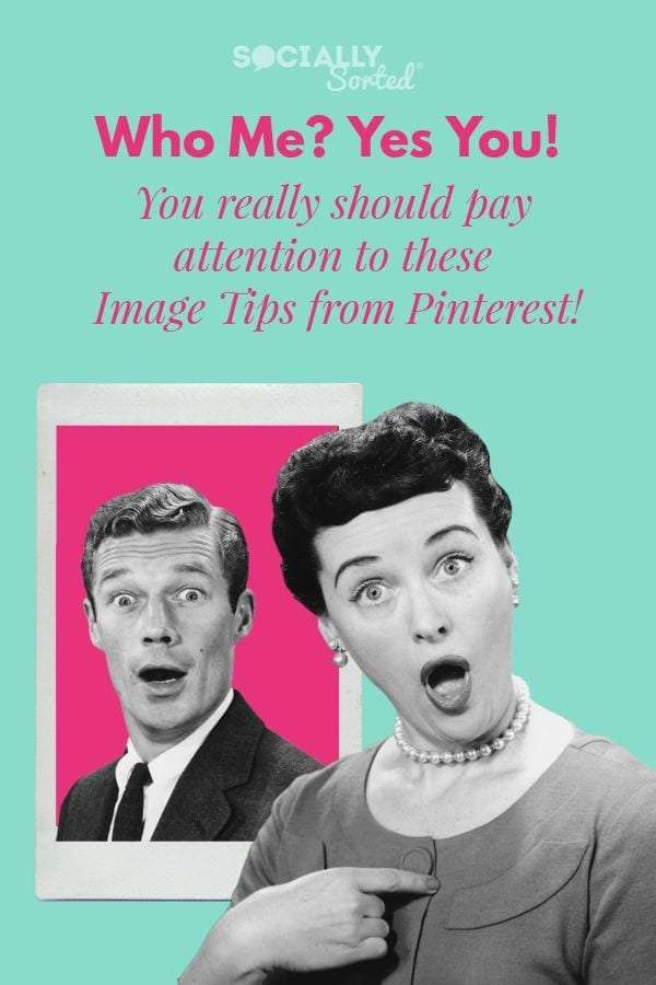 You Really Should Pay Attention to these 3 Image Tips from Pinterest [Infographic]