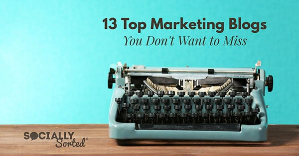 13 Top Marketing Blogs You Don't Want to Miss