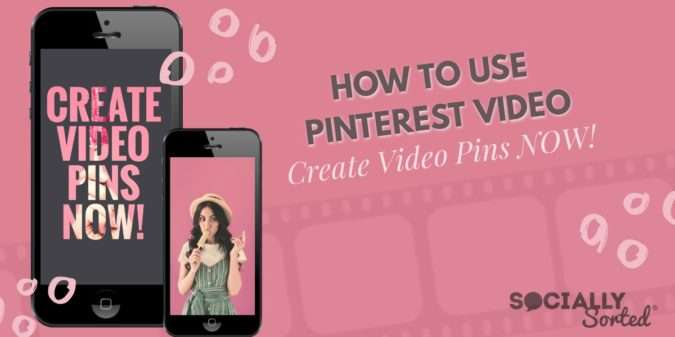 How to Use Pinterest Video – Create Video Pins Now!