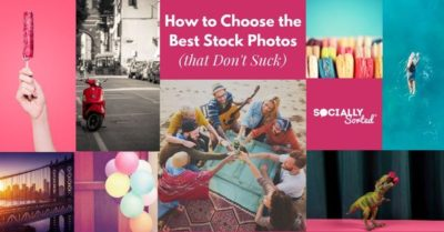 How to Choose the Best Stock Photos (that Don't Suck)