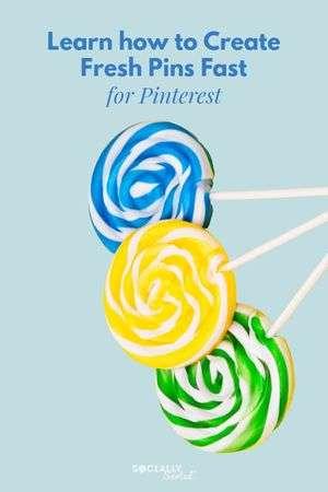 Learn how to create Fresh Pins Fast for Pinterest #PinterestMarketing #PinterestTips #FreshPins