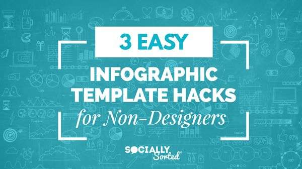 3 Easy Infographic Template Hacks (for Non-Designers)