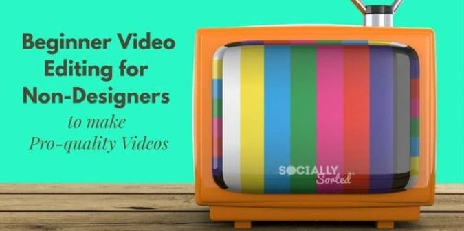 Beginner Video Editing for Non-Designers (Make Pro-Quality Videos)