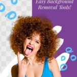 Time to Ditch Photoshop - Easy Background Removal Tools