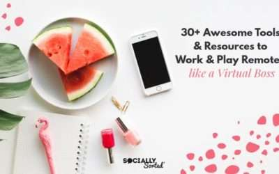 30+ Awesome Tools & Resources to Work Remotely (and Play) Like a Virtual Boss