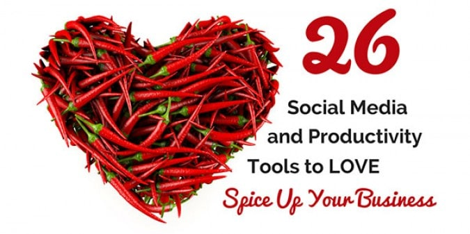 26 Productivity and Social Media Marketing Tools to Spice Up Your Business