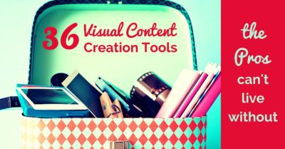 36 Visual Content Creation Tools the Pros Can't Live Without