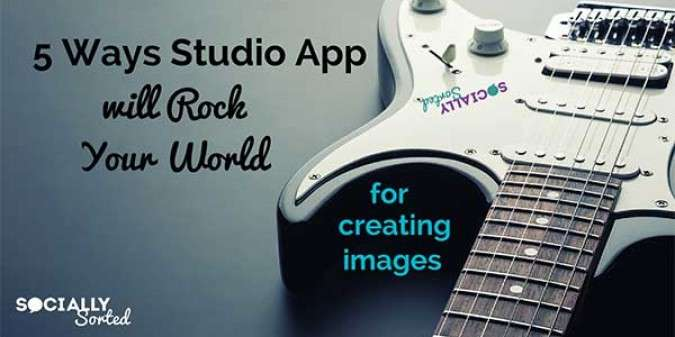 5 Ways Studio App Will Rock Your World of Image Creation