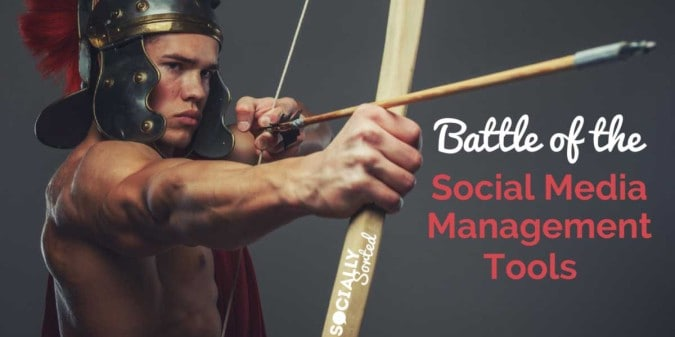 Battlefield of the Social Media Management Tools:  Hootsuite vs Agorapulse vs Sprout Social