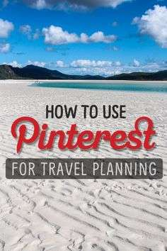 How to Use Pinterest for Travel Planning - Caz Makepeace Y Travel Blog