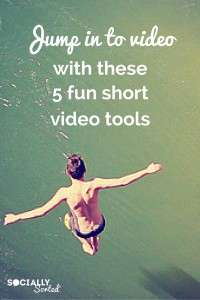 5 Fun Short Video Tools to Help You Jump In to Video Content Creation
